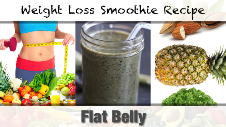 Flat Belly Weight Loss Smoothie Recipe