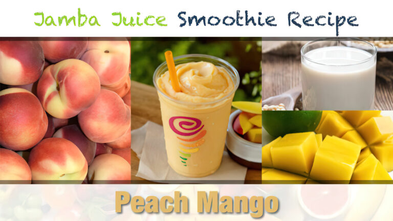 Jamba Juice Peach Mango Smoothie Recipe