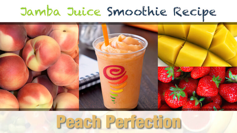 Jamba Juice Peach Perfection Smoothie Recipe