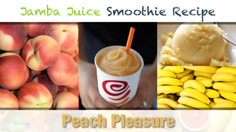 Jamba Juice Peach Pleasure Smoothie Recipe
