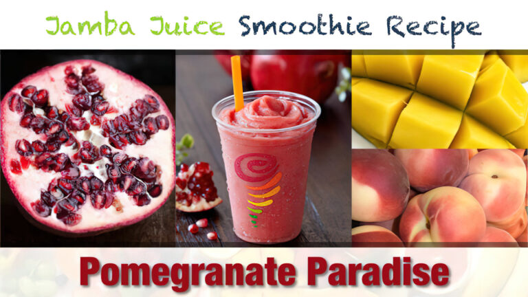 Jamba Juice Pomegranate Paradise Smoothie Recipe