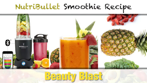 NutriBullet Beauty Blast Smoothie Recipe