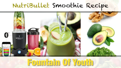 NutriBullet Fountain Of Youth Smoothie Recipe