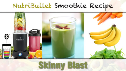 NutriBullet Skinny Blast Smoothie Recipe