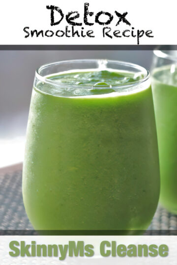 SkinnyMs Cleanse And Detox Smoothie Recipe
